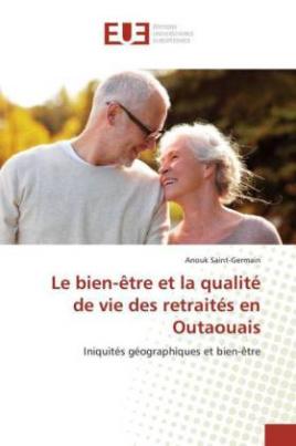 Le bien-être et la qualité de vie des retraités en Outaouais