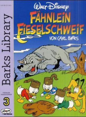 Barks Library Special - Fähnlein Fieselschweif. Tl.3