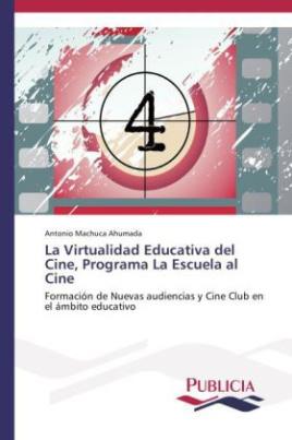 La Virtualidad Educativa del Cine, Programa La Escuela al Cine