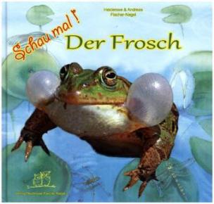Schau mal! - Der Frosch
