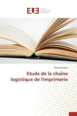 Etude de la chaîne logistique de l'imprimerie