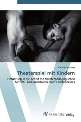 Theaterspiel mit Kindern