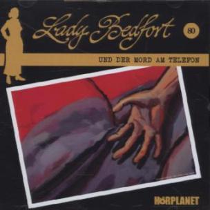 Lady Bedfort - Der Mord am Telefon, 1 Audio-CD