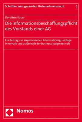 Die Informationsbeschaffungspflicht des Vorstands einer AG