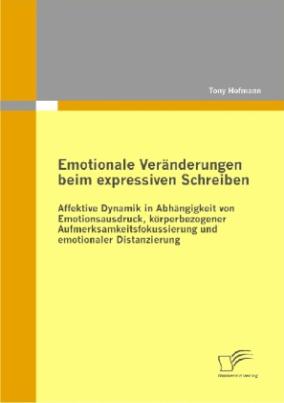 Emotionale Veränderungen beim expressiven Schreiben
