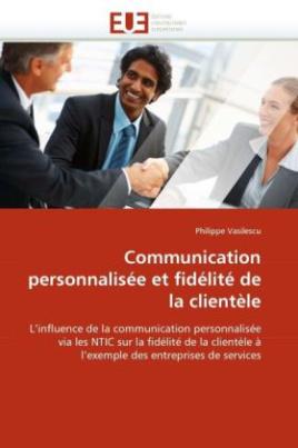 Communication personnalisée et fidélité de la clientèle