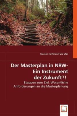 Der Masterplan in NRW - Ein Instrument der Zukunft?!