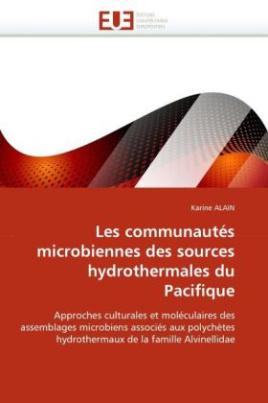 Les communautés microbiennes des sources hydrothermales du Pacifique