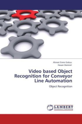 Video based Object Recognition for Conveyor Line Automation