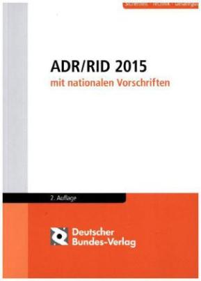 ADR / RID 2015 mit nationalen Vorschriften