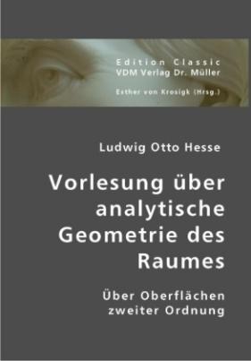 Vorlesung über analytische Geometrie des Raumes