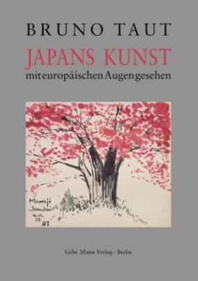 Japans Kunst mit europäischen Augen gesehen