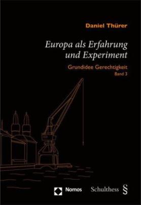 Europa als Erfahrung und Experiment