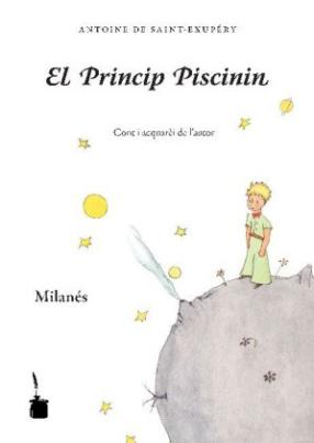 El Princip Piscinin. Der kleine Prinz, milanese Ausgabe