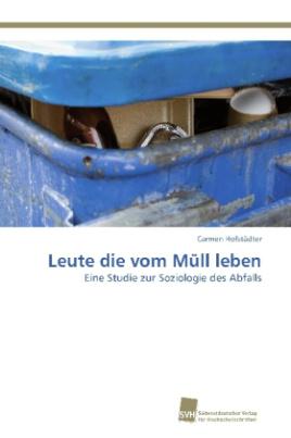 Leute die vom Müll leben