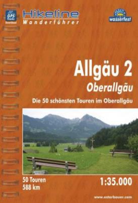 Hikeline Wanderführer Allgäu. Bd.2