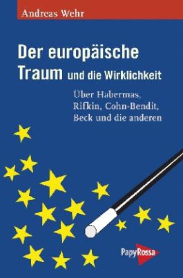 Der europäische Traum und die Wirklichkeit