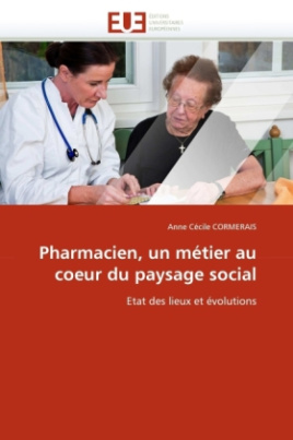 Pharmacien, un métier au coeur du paysage social