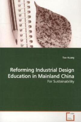 Reforming Industrial Design Education in Mainland  China