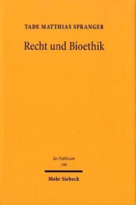 Recht und Bioethik