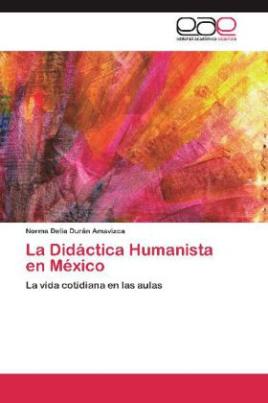 La Didáctica Humanista en México