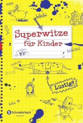 Superwitze für Kinder