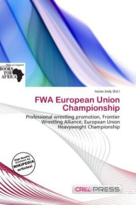 FWA European Union Championship