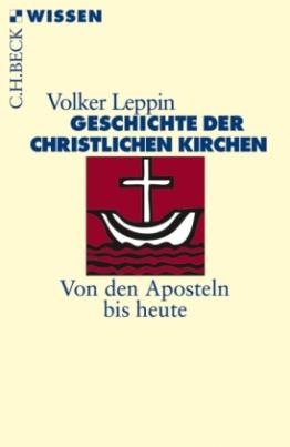 Geschichte der christlichen Kirchen