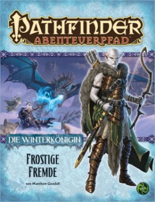 Pathfinder Chronicles, Die Winterkönigin. Tl.4