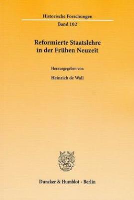 Reformierte Staatslehre in der Frühen Neuzeit