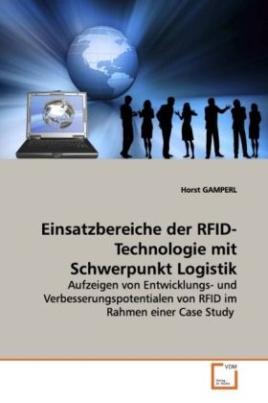 Einsatzbereiche der RFID-Technologie mit Schwerpunkt Logistik