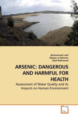 Arsenic: Dangerous and Harmful for Health