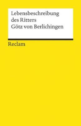 Lebensbeschreibung des Ritters Götz von Berlichingen