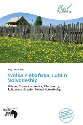 Wólka Pleba ska, Lublin Voivodeship