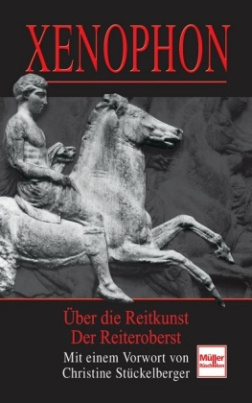 Xenophon - Über die Reitkunst / Der Reiteroberst
