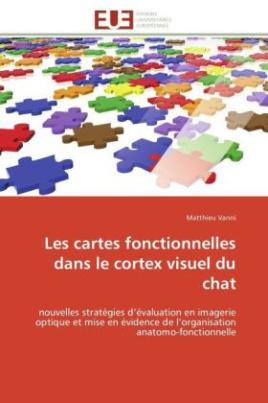 Les cartes fonctionnelles dans le cortex visuel du chat