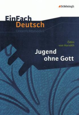 Ödön von Horváth 'Jugend ohne Gott'