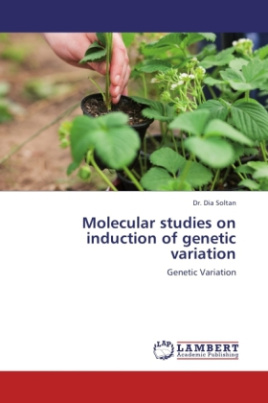 Molecular studies on induction of genetic variation