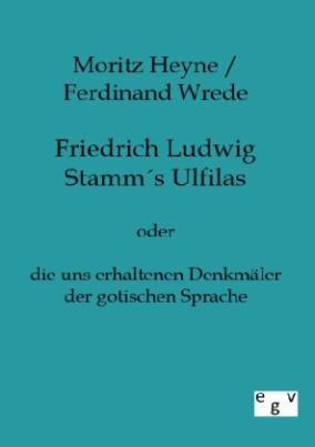Friedrich Ludwig Stamms Ulfilas