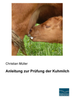 Anleitung zur Prüfung der Kuhmilch
