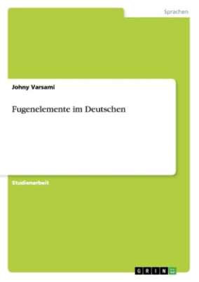 Fugenelemente im Deutschen