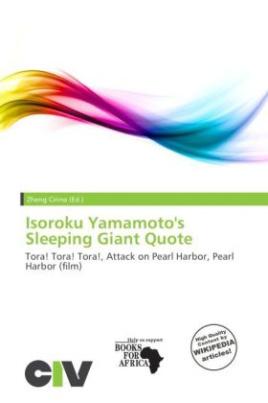 Isoroku Yamamoto's Sleeping Giant Quote