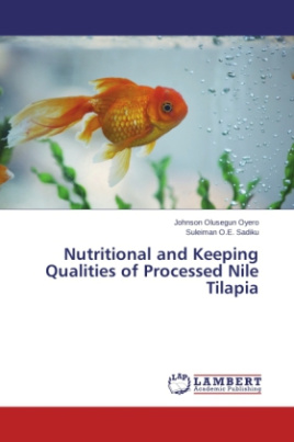 Nutritional and Keeping Qualities of Processed Nile Tilapia