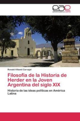 Filosofía de la Historia de Herder en la Joven Argentina del siglo XIX