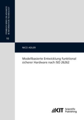 Modellbasierte Entwicklung funktional sicherer Hardware nach ISO 26262