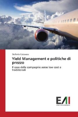Yield Management e politiche di prezzo