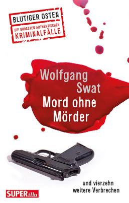 Blutiger Osten - Mord ohne Mörder